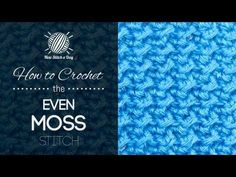 How to Crochet the Even Moss Stitch - YouTube