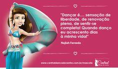 Uma sensação de liberdade inexplicável... #centraldancadoventre #dancadoventre #paixão #mulher #mascote http://www.centraldancadoventre.com.br/mascotes