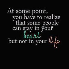 In your heart but not in your life.