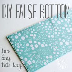 DIY False Bottom for Any Tote Bag {easy tutorial}