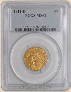 1911-D Five Dollar Gold Indian MS62 PCGS, obverse