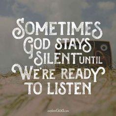 Listen.... to that still small voice.