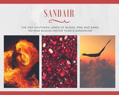 The Kingdom of Sandair is located to the south and home to three main regions and various tribes. They're an extroverted people full of life and energy. Some of them also possess deadly fire magic.