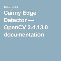 Canny Edge Detector — OpenCV 2.4.13.0 documentation