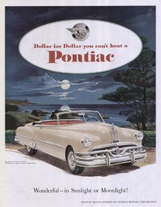 Pontiac 1952 Wonderful in sunlight or Moonlight