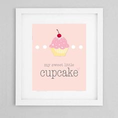 My Sweet Little Cupcake Girls Nursery by PaigeOliveDesigns on Etsy, $8.95
