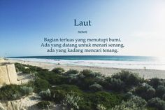 Laut Pidi Baiq Quotes, Beach Quotes, Life Quotes, Positive Thoughts, Positive Quotes, Meaningful Quotes, Inspirational Quotes, Wow Words, Aesthetic Words