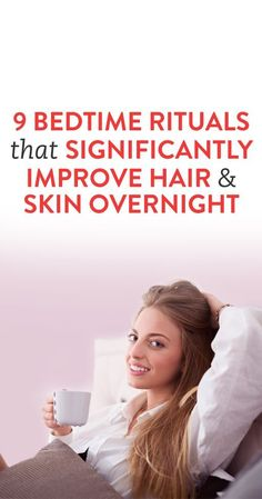 how to help your skin and hair while you sleep.