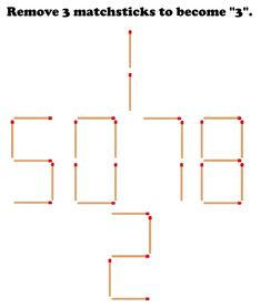 Here we have arranged some numbers 5078 using matchsticks.Can you remove 3 matchsticks so that the remaining becomes 7th Grade Math Worksheets, How To Remove, How To Get, Maths Puzzles, Brain Teasers, Fun Math, Riddles, Numbers, Magic