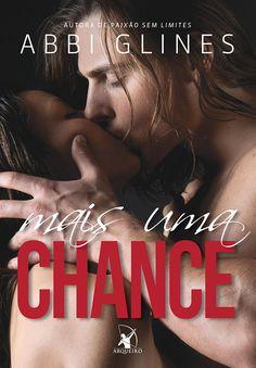 Mais uma Chance (One More Chance)  - Abbi Glines - #Resenha   OBLOGDAMARI.COM