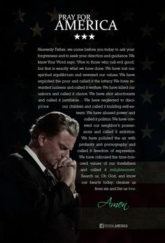 Pray for America Billy Graham Prayer for America 2014 Bible Verses About Prayer, Bible Quotes, Scriptures, Pastor Quotes, Prayer Quotes, Faith Quotes, Prayers For America, Billy Graham Quotes, Rev Billy Graham