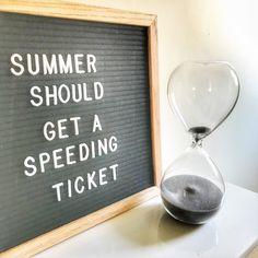 Summer should get a speeding ticket. Letterboard Wordpress from Mandrawer