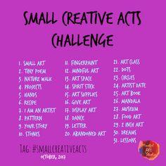 small creative acts challenge, art challenge, October challenge