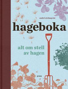 Hageboka -        André Strömqvist            Theresia Köhlin            Nadia Nörbom