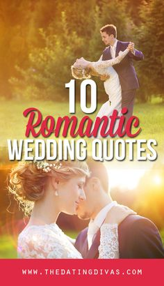 The most romantic wedding quotes from www.TheDatingDivas.com