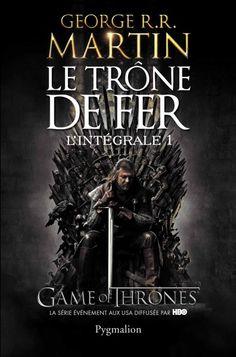 telecharger ebook gratuit francais pdf and epub: Télécharger  Game of Throne  Le trône de fer - Int...