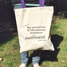 """""""One test of the correctness of educational procedure is the happiness of the child.""""  Maria Montessori  Montessori Quote Tote by MOMtessoriLife on Etsy - great teacher gift idea!"""