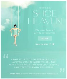 Harrods | Introducing Harrods Shoe Heaven | 4 August 2014 Engagement Emails, Word F, August 2014, Ad Campaigns, Harrods, Email Marketing, Mall, Need To Know, Gifs