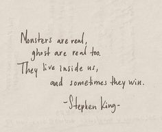 Amazing quote --- even if it is from Stephen King