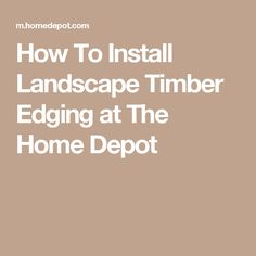 1000 Ideas About Landscape Timber Edging On Pinterest Landscaping Flower Beds And Gardening
