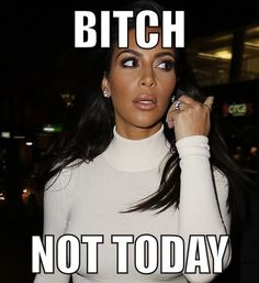 Kim Kardashian steps out in tight, white frock at Sydney night spot Bitch Quotes, Funny Quotes, Funny Memes, Hilarious, Funny Sarcasm, Badass Quotes, True Quotes, How I Feel, How Are You Feeling