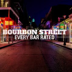 Ratings for every bar on Bourbon Street