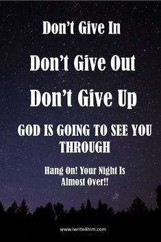 God is faithful to deliver you. The only thing you have to do is hang on and keep faith in God. Greater things are coming to you. Don't give up. Hold on to God because God will not fail you!
