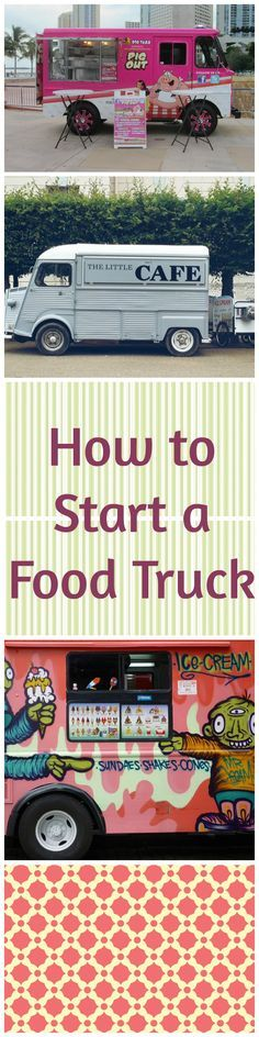 Reader asks how to start a  food truck business
