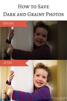 How To Save Those Dark and Grainy Photos!