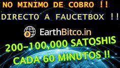EARTH BITCOIN FAUCET NO MINIMO DE COBRO DIRECTO A FAUCETBOX !! HASTA 100...