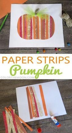 PAPER STRIPS PUMPKIN: AN EASY FALL CRAFT FOR KIDS