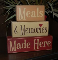 Meals And Memories Made Here Wood Sign Shelf Blocks Primitive Kitchen Decor . Primitive Kitchen Decor, Kitchen Shelf Decor, Primitive Homes, Kitchen Signs, Primitive Crafts, Kitchen Shelves, Kitchen Redo, Kitchen Art, Kitchen Maker