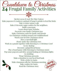 Countdown to Christmas: 24 Frugal Family Activites I just love Christmas! The shopping, the snow, the music… it's one of my favorite times of year. (I start listening to Christmas music in October – that's how much I like the holiday season!) Every year I Christmas 24, Christmas Countdown, Little Christmas, Christmas Crafts, Christmas Decorations, Christmas Ideas, Xmas, Frugal Christmas, Christmas Things To Do
