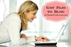 Get Paid To Blog: With ShareASale Bonuses and Paid Opps! - Living Chic Mom