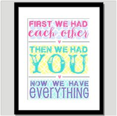 Now We Have Everything Nursery Art  Can do any by CoCoStineDesigns, $15.00