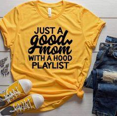 Mom Shirts Discover Good Mom Shirt Hood Mom Mom Music Shirt Shirts for Mom Mothers Day Gifts for Mom Good Mom with Hood Playlist Funny Mom Tee Vinyl Shirts, Mom Shirts, Funny Shirts, Bella Shirts, Jesus Shirts, Kids Shirts, Custom Shirts, Chemise Fashion, Yoga Pant