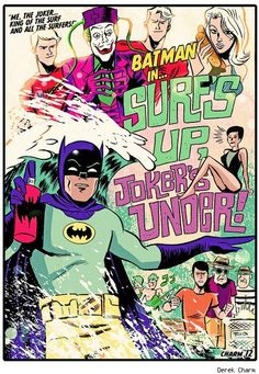 Batman '66 by Derek Charm.. Damn that's a collect piece right therr.