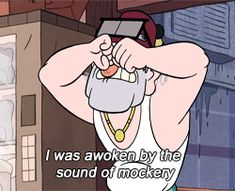 """I was awoken by the sound of mockery"" Stan Pines reaction gifs - Album on Imgur"