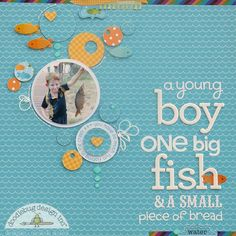 a young boy, One Big Fish *Doodlebug - Scrapbook.com- Made with Doodlebug's Happy Camper collection.