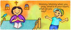 Association Of Catholic Women Bloggers: Mommy, Mommy, When You Pray?