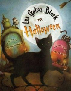 Los Gatos Black on Halloween (Book) : Montes, Marisa : Easy to read, rhyming text about Halloween night incorporates Spanish words, from las brujas riding their broomsticks to los monstruos whose monstrous ball is interrupted by a true horror. Halloween Books For Kids, Halloween Poems, Halloween Pictures, Halloween Night, Happy Halloween, Halloween Party, Halloween Activities, The Hallow, Award Winning Books