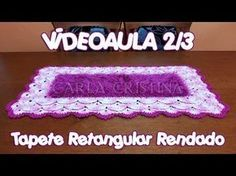 Tapete Retangular Rendado 1/3 - YouTube