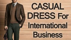 In such environment, a man's outfit becomes his first 'business card' that can either draw or spurn people.