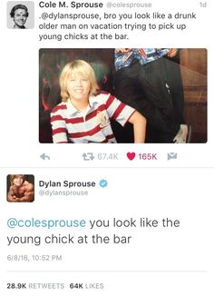the Sprouse twins are my favorite people in the world