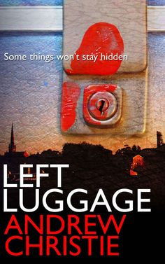 Left Luggage - Kindle edition by Andrew Christie. Mystery, Thriller & Suspense Kindle eBooks @ Amazon.com.