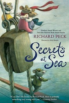Secrets at Sea by Richard Peck…In the beloved tradition of The Borrowers, The Tale of Desperaux, and The Cricket in Times Square, here is an irresistible adventure story of the tiny individuals who secretly live among us humans. Cricket In Times Square, The Tale Of Despereaux, Good Books, My Books, Newbery Award, Newbery Medal, Find A Husband, National Book Award, 3rd Grade Reading