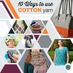 10 Ways to Use Your Cotton Yarn with Crochet!