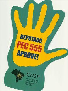 Mobilização do Funcionalismo coloca PEC 555 na pauta de votação