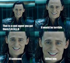 Loki.... WHY IN THE NAME OF HORSES DID YOU KILL PHIL?!?