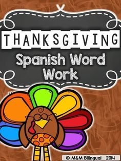 Thanksgiving Spanish Word Work What's Included:  Syllable work  Shapeboxes  Spin a grateful subject Thankful word building 5 different sheets for students to build words with the provided Thanksgiving themed word or phrase.  Alphabetical order  2 different sheets where students alphabetize a Thanksgiving themed word list.  Scrambled buddies 2 different sheets where students unscramble words.